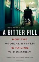 Dr. John Sloan Book: A Bitter Pill